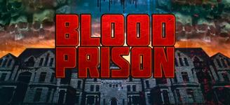 Escape from Blood Prison